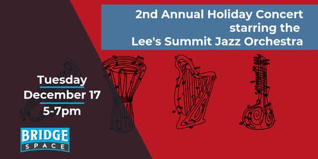 2nd Annual Holiday Concert featuring Lee's Summit Jazz Orchestra tickets