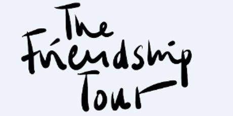 le Friendship Tour billets