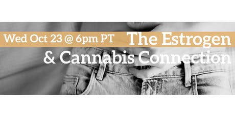 Ellementa Online Presents: The Cannabis and Estrogen Connection tickets