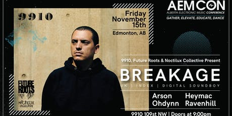 Future Roots, Noctilux Collective, and 9910 Pres: BREAKAGE tickets