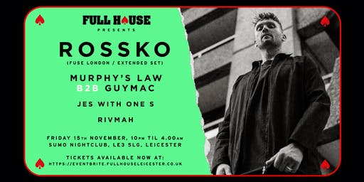 Full House Presents: Rossko (Fuse London / Extended Set) + more
