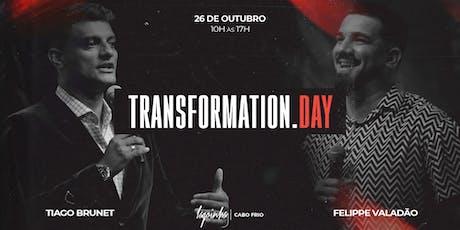 TRANSFORMATION DAY (CABO FRIO) ingressos