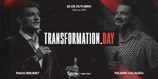 TRANSFORMATION DAY (CABO FRIO)