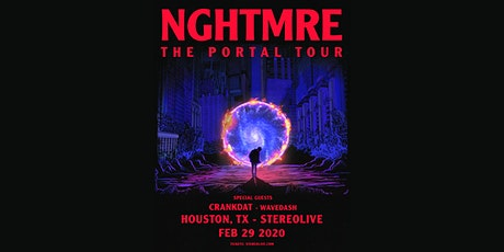 NGHTMRE - The Portal Tour- Stereo Live Houston tickets