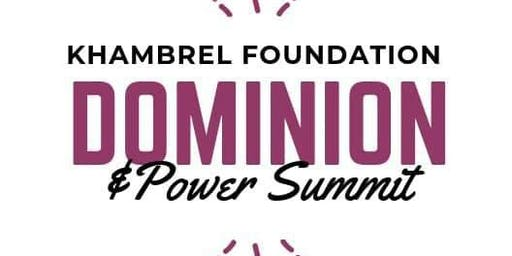 Dominion & Power Summit