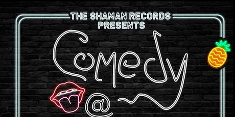 The Shaman Records Presents: Comedy @ Zinque tickets