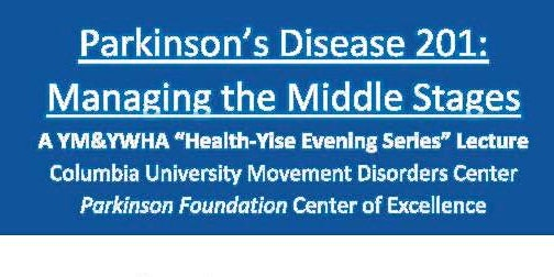 Columbia Movement Disorders PD 201: Managing the Middle Stages