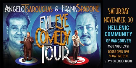 Evil Eye Comedy Tour w/Angelo Tsarouchas & Frank Spadone tickets