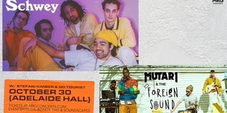 Schwey & Mutari & The Foreign Sound tickets