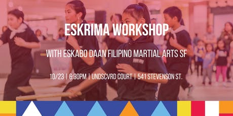 UNDSCVRD Court Eskrima Workshop // October 23, 2019 tickets
