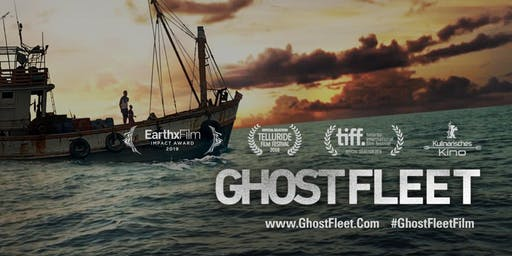 EarthxFilm presents Ghost Fleet  |  Fort Worth Screening