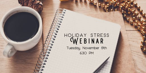 Holiday Stress Webinar