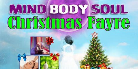 Mind Body Soul Christmas Fayre tickets