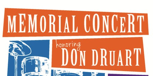 Memorial Concert Honoring Don Druart