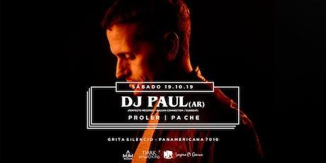 DJ PAUL ( AR) en Mendoza Sáb 19/10 entradas