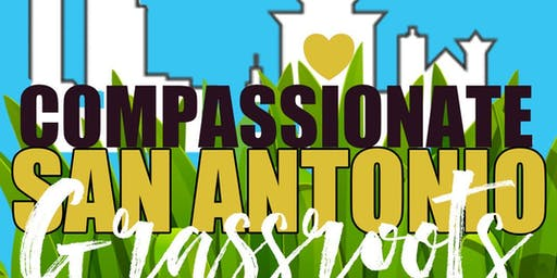 San Antonio a s a City of Compassion and the Global Compassion movement