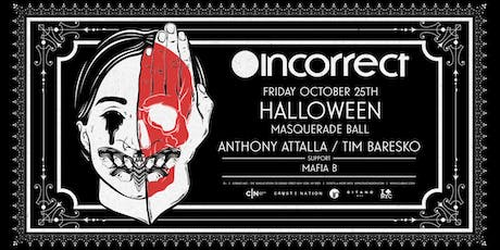 Incorrect Music Halloween NYC w/ Anthony Attalla & Tim Baresko (Masquerade) tickets