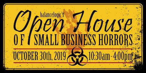 Balancelogic's Open House of Small Business Horrors