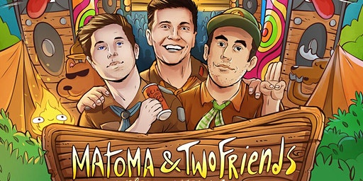 Matoma & Two Friends
