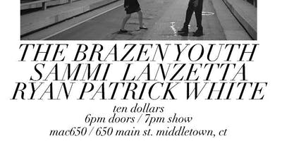 The Brazen Youth w/ Sammi Lanzetta & Ryan Patrick White