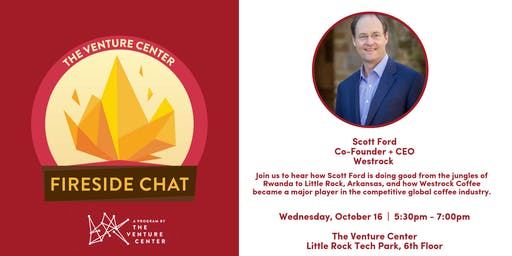 #VCFiresideChat Presents: Scott Ford | Co-Founder + CEO of Westrock