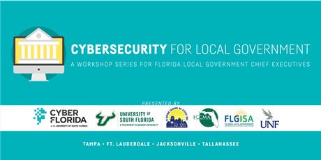 Cybersecurity for Local Government Workshop: Jacksonville tickets