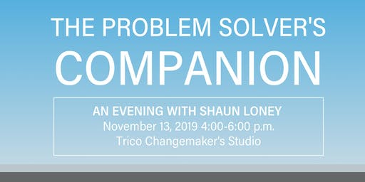 The Problem Solver's Companion: An Evening with Shaun Loney