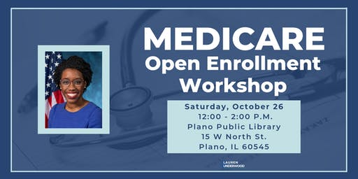 Medicare Open Enrollment Workshop with Rep. Underwood