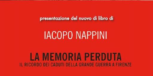 """Presentazione di Iacopo Nappini: """"La memoria perduta"""""""