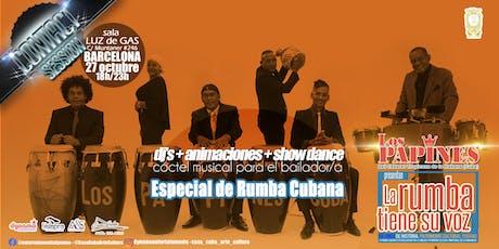 """Especial Rumba Cubana, con """"Los Papines"""" en Contact Session entradas"""