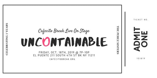 Uncontainable | Cafecito Break Live On Stage