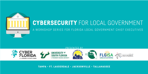 Cybersecurity for Local Government Workshop: Tallahassee
