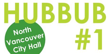 North Vancouver HUBBUB 1: Innovative Project Showcase tickets
