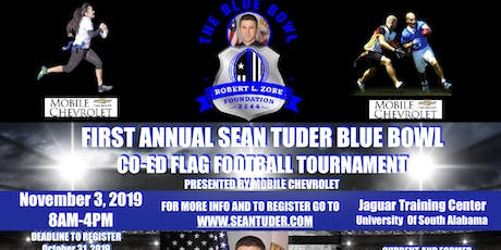 The First Annual Sean Tuder Blue Bowl Co-Ed Flag Football Tournament Presented By Mobile Chevrolet July, 28, 2019 tickets