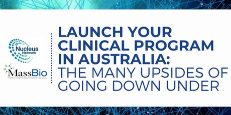 Launch Your Clinical Program in Australia: The Many Upsides of Going Down Under tickets
