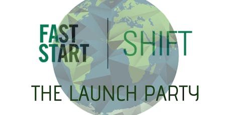 FastStart SHIFT  - The Launch Party tickets