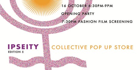 Fashion pop up store OPENING PARTY tickets