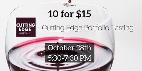 10 for $15 Tasting:Cutting Edge Portfolio Highlights tickets
