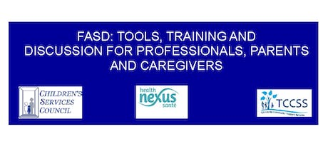 FASD:  Tools, Training & Discussion for Professionals, Parents & Caregivers tickets
