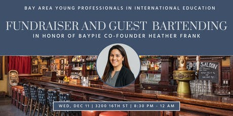 Special BAYPIE Guest Bartending in Honor of Co-Founder Heather Frank tickets