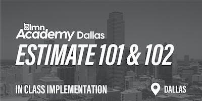 LMN Estimate 101 & 102 In Class Implementation - Dallas, TX