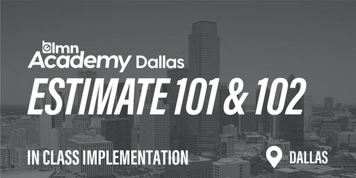 LMN Estimate 101 & 102 In Class Implementation - Dallas, TX