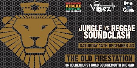 Vibez x Bmth Dub Club - Jungle VS Reggae Soundclash tickets