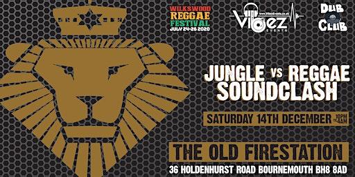 Vibez x Bmth Dub Club - Jungle VS Reggae Soundclash
