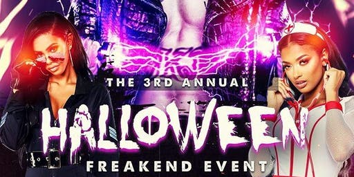 """The 3rd Annual """"Halloween Freakend"""" Costume Party"""