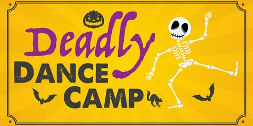 Deadly Dance Camp