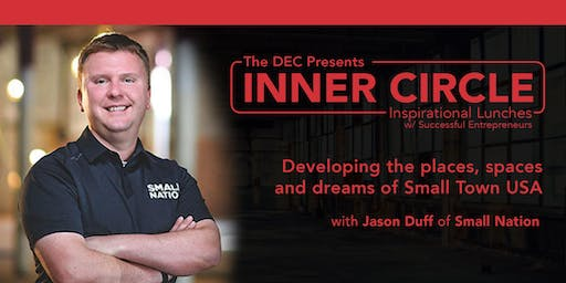 Inner Circle: Developing the places, spaces and dreams of Small Town USA