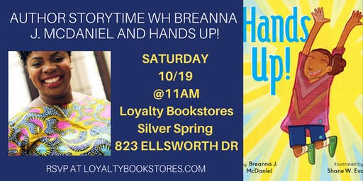 Author Storytime with Breanna J McDaniel of Hands Up!