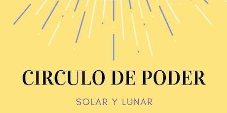 CIRCULO DE PODER SOLAR Y LUNAR tickets