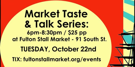 NYC Market Taste & Talk Series tickets